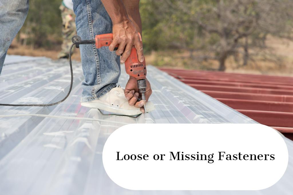 loose or missing fasteners